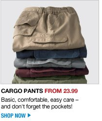 cargo pants from 23.99 - shop now