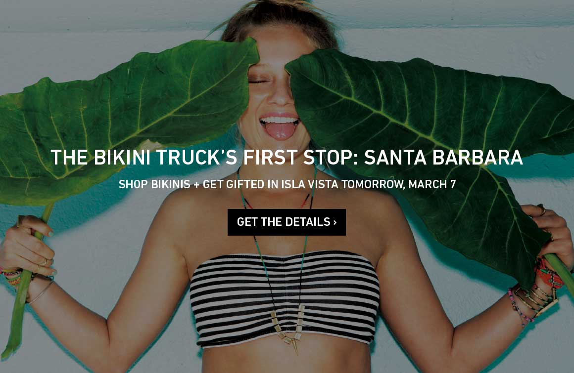 Bikini Truck First Stop: Santa Barbara