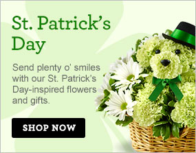 St. Patrick's Day Send plenty o' smiles with our St. Patrick's Day-inspired flowers & gifts.  Shop Now