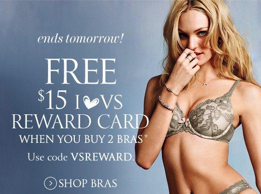 Ends Tomorrow! Free $15 I ♥ VS Reward Card When You Buy 2 Bras