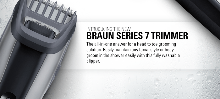 Introducing the new Braun Series 7 Trimmer