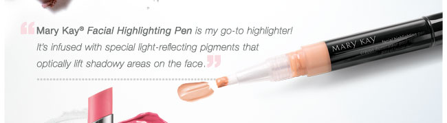 Mary Kay® Facial Highlighting Pen is my go-to highlighter! It's infused with special light-reflecting pigments that optically lift shadowy areas on the face.