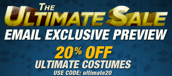 The Ultimate Sale 20% OFF Ultimate Costumes Use Code: ultimate20