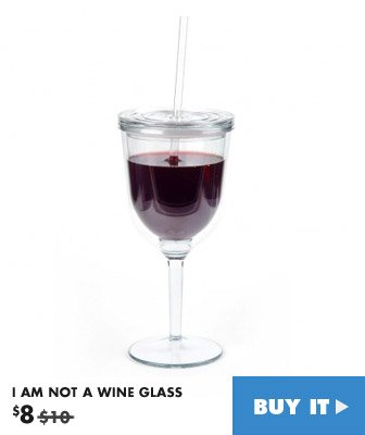 i am not a wine glass