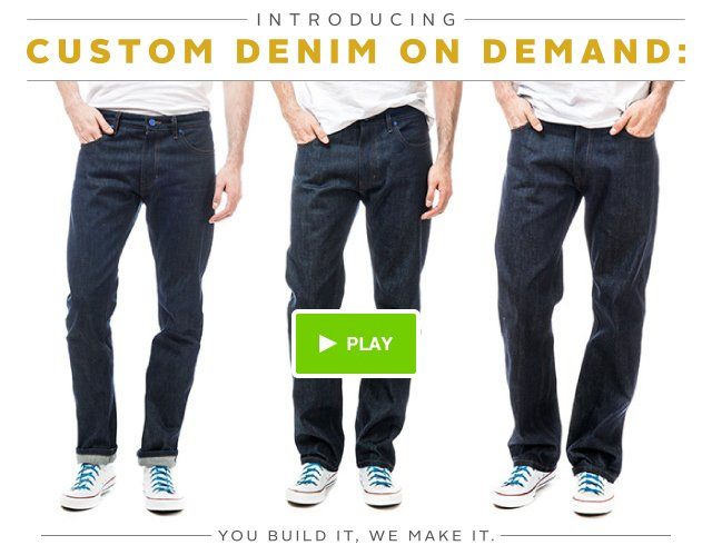 Custom Denim On Demand