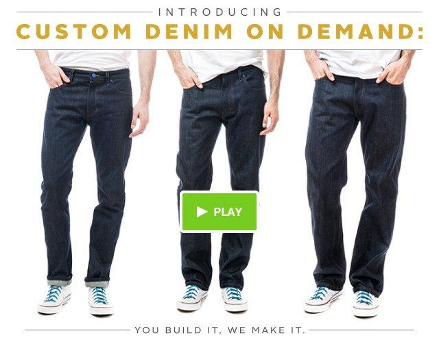 Custom Denim On Demand