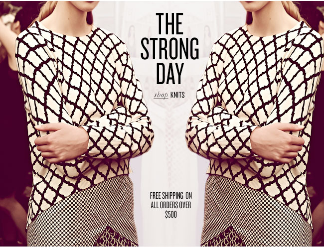 THE STRONG DAY shop knits... FREE SHIPPING ON ALL ORDERS OVER $500