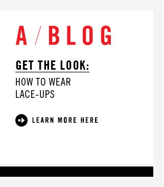 GET THE LOOK: HOW TO WEAR LACE-UPS