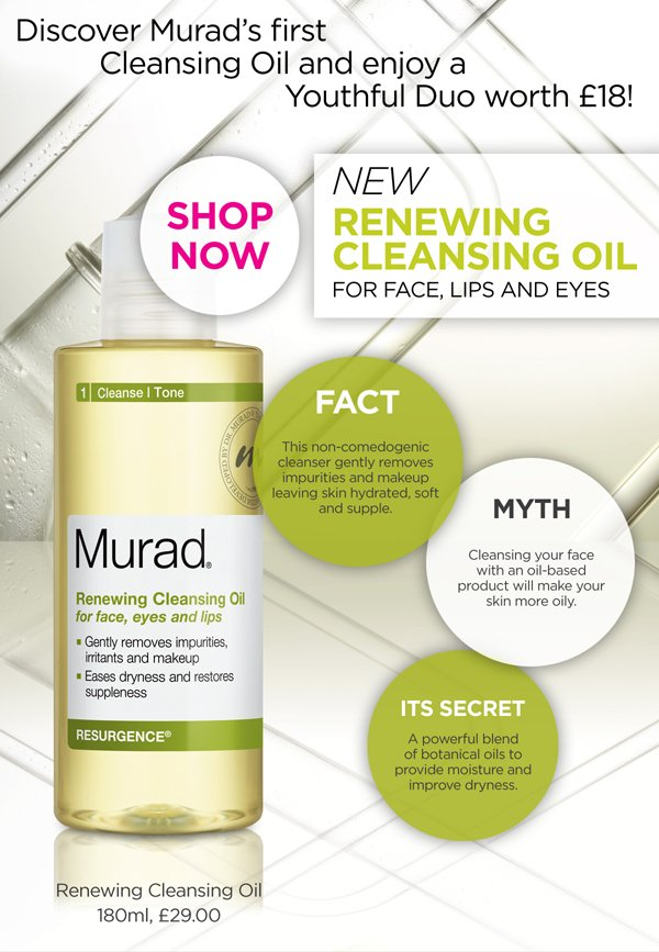 Discover Murad's first Cleansing Oil and enjoy a Youthful Duo worth £18!