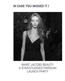 World of Marc Jacobs | Paris Launch Party