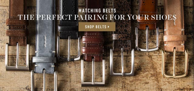 Matching Belts: The Perfect Pairing For Your Shoes. Shop Belts >