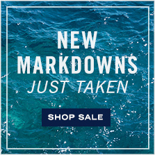 New Markdowns Just Taken! Shop Sale