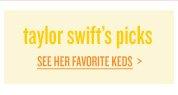 TAYLOR SWIFT'S PICKS