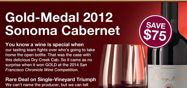 Save $75 on Gold-Medal 2012 Sonoma Cabernet