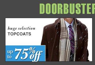 DOORBUSTER Topcoats - Up To 75% Off*