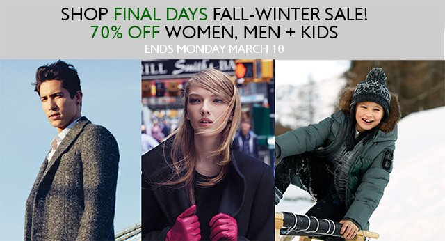 Final Days to save 70% OFF Fall-Winter collections! Ends Sunday at midnight.