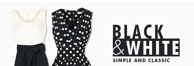 BLACK & WHITE SIMPLE AND CLASSIC SHOP NOW