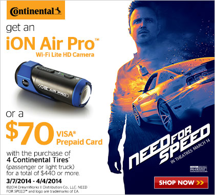 Capture your need for speed with Continental Tires and get a free iON Air Pro or a $70 VISA Prepaid Card.