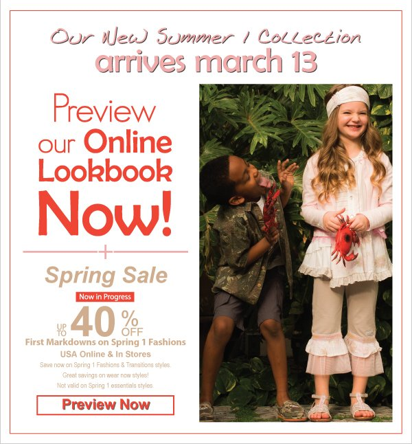 Preview our New Summer 1 Lookbook - Collection Arrives March 13 + Spring 1 Fashions Just Reduced! Up to 40% Off Spring Sale!