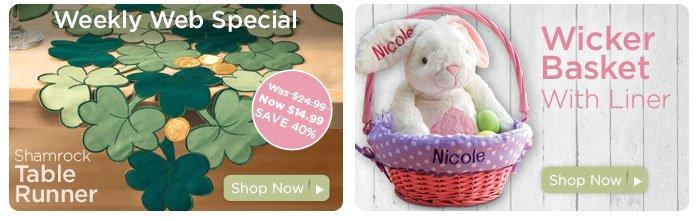 Weekly Web Special & Wicker Basket