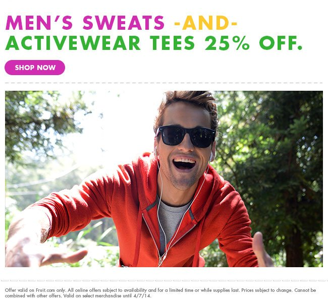Men's Sweats and Activewear Tees 25% off.