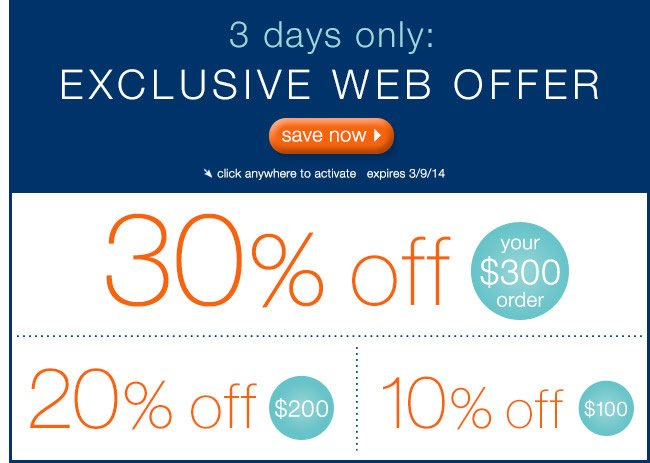 3 Days Only: 30% Off Your $300 Order, 20% Off $200, 10% Off $!00