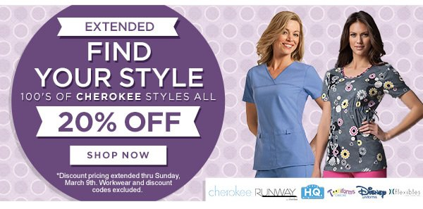 Extended 100s of Cherokee Styles all 20% Off - Shop Now