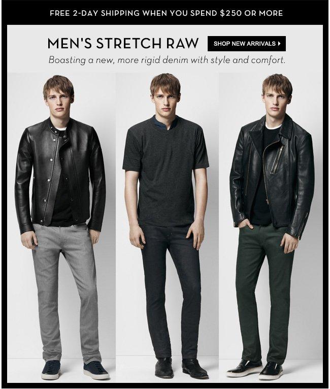 Men's stretch raw