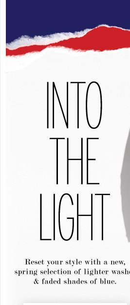 Into the light | Light washes