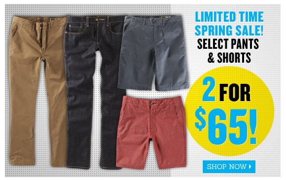 Select Pants & Shorts 2 for $65