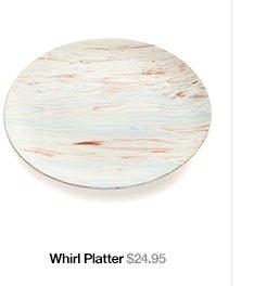 Whirl Platter