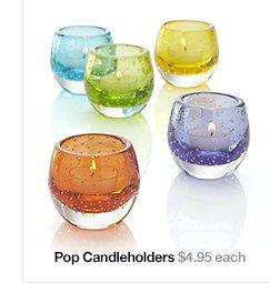 Pop Candleholders