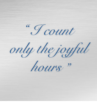 I count only the joyful hours