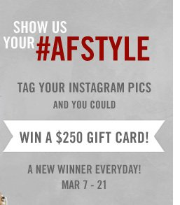SHOW US YOUR #AFSTYLE
