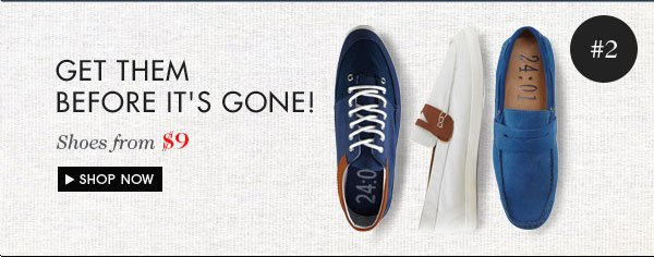 Last chance shoes!From $9