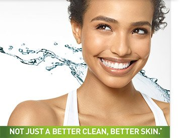 NOT JUST A BETTER CLEAN, BETTER SKIN.*