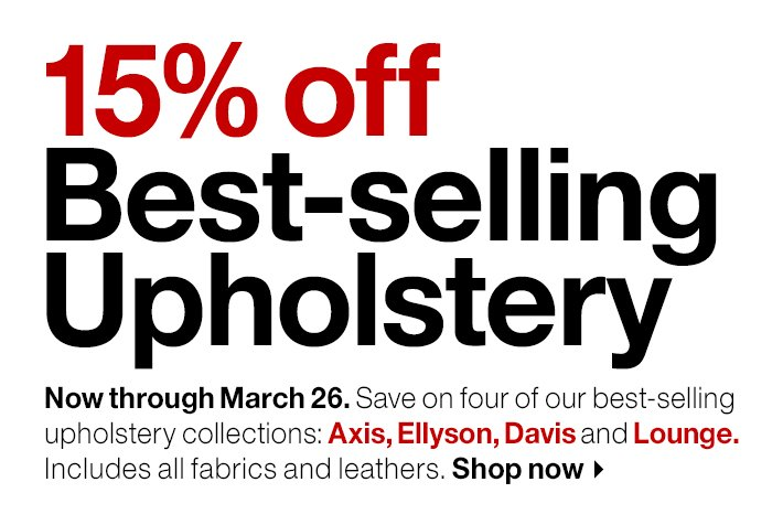 15% off Best-selling  Upholstery. Shop now