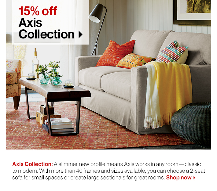 15% off Axis  Collection