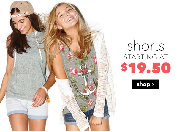 shorts STARTING AT $19.50