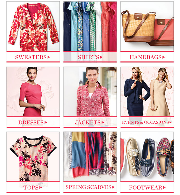 Sweaters. Shirts. Handbags. Dresses. Jackets. Events and Occasions. Tops. Spring Scarves. Footwear.
