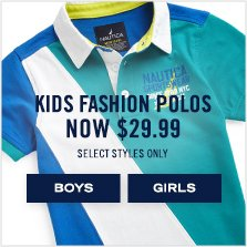 Kids' Fashion Polos Now $29.99. Select styles only.