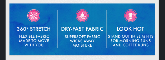 360 STRECH | DRY FAST FABRIC | LOOK HOT