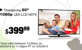 "Changhong 50"" 1080p LED-LCD HDTV  - 48 Hours only"