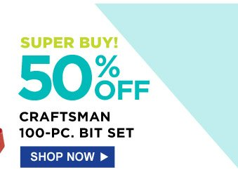 Super Buy! 50% off Craftsman 100-pc. Bit Set | Shop Now