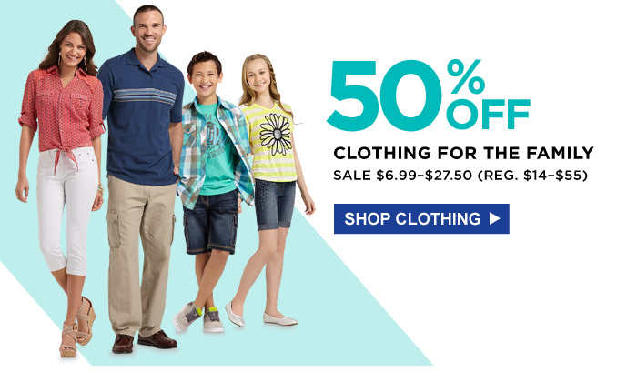 50% off clothing for the family | Sale $6.99 - $27.50 (Reg. $14-$55) | Shop Clothing