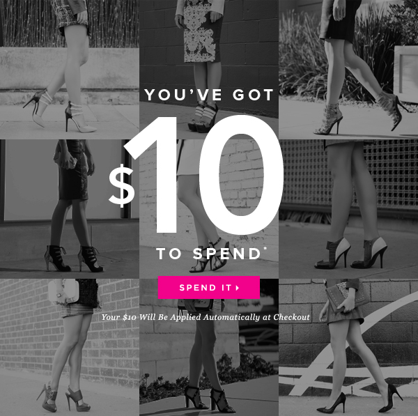 You've Got $10 to Spend* - - Spend It: