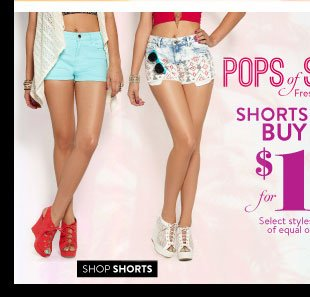 Shorts & Denim. Buy 1, Get 1 for $10. Select Styles. Valid on items of equal or lesser value. SHOP SHORTS