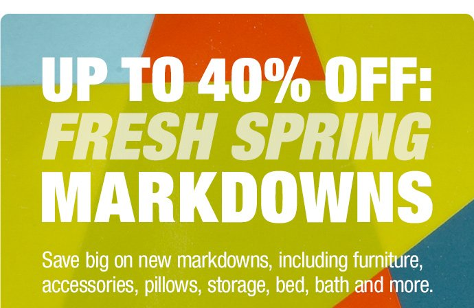 Up to 40% Off: Fresh Spring Markdowns