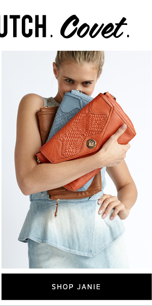 Carry. Clutch. Covet. Shop Janie