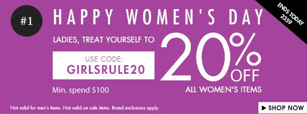 Happy Women's Day - Get 20% off all women products